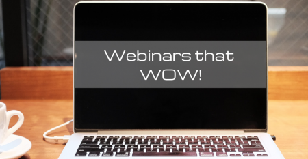 Copy of Webinar's that WOW! (1)