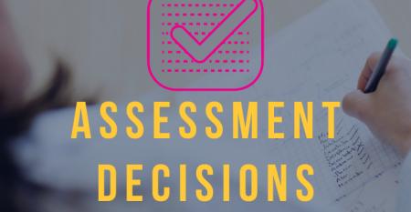 Assessment Decisions